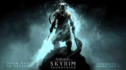 From_Past_to_Present_-_The_Elder_Scrolls_V_Skyrim_Original_Game_Soundtrack