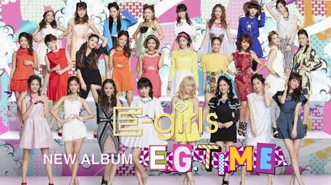 """E-girls_-_E.G._TIME_TV-CM_and_""""E-girls_LIVE_TOUR_2014_""""COLORFUL_LAND""""_in_Budokan""""_Digest_Movie"""
