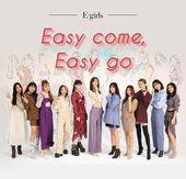 E-girls easy come easy go promotion 1