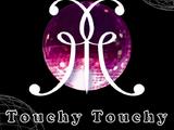 Touchy Touchy