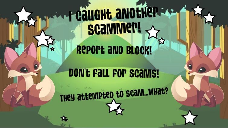 Animal Jam Classic:  I CAUGHT ANOTHER SCAMMER!!!