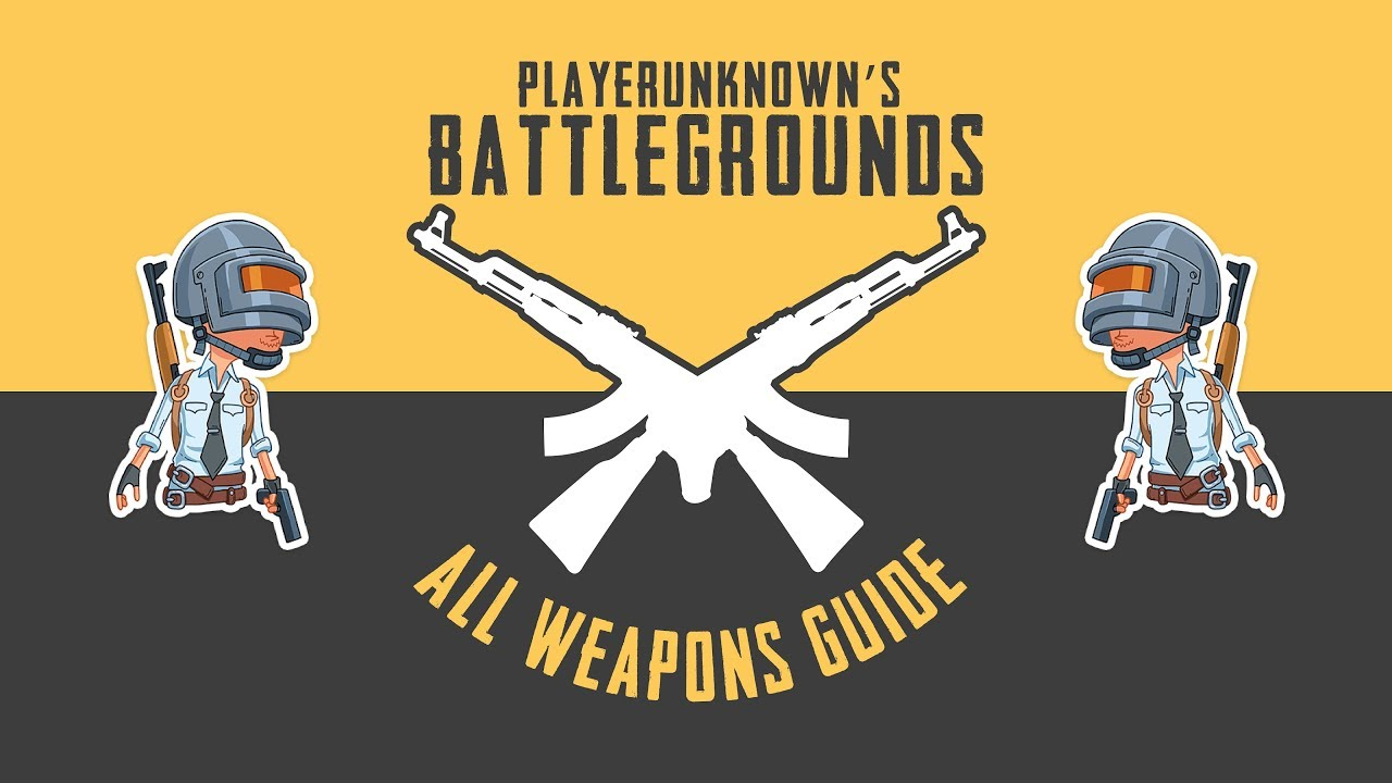 PUBG - Guide to All Weapon and Where they are Available 🔥