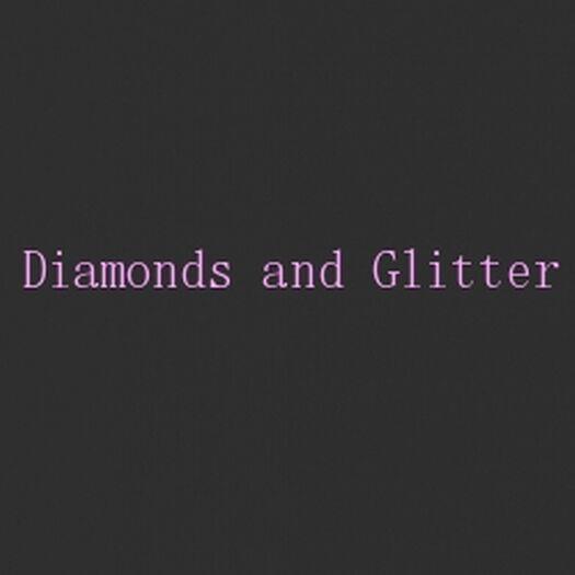 Diamonds and Glitter