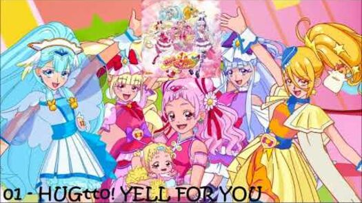 HUGtto! Precure 2nd ED Single Track 01 - HUGtto! YELL FOR YOU [FULL]
