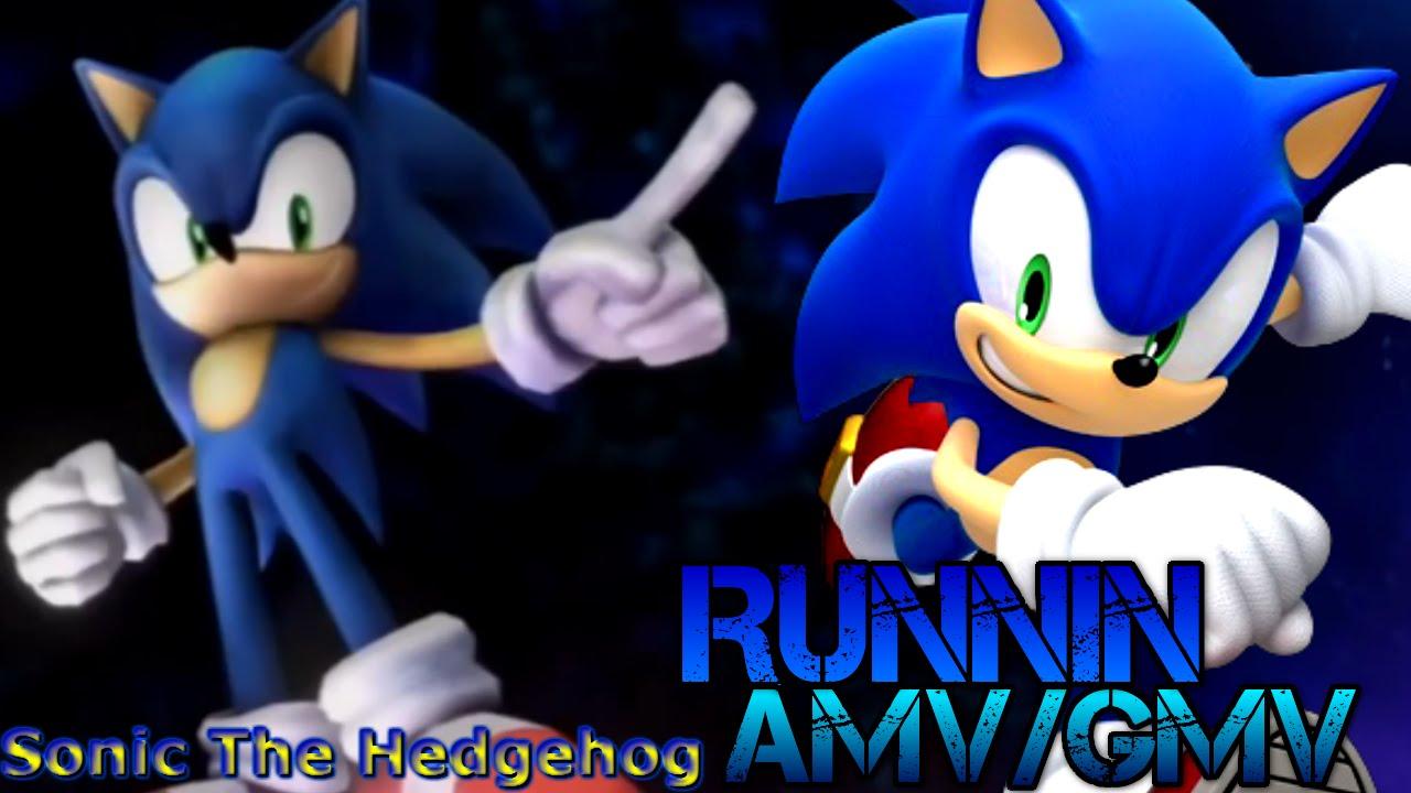 Runnin ~ (Sonic The Hedgehog AMV/GMV)