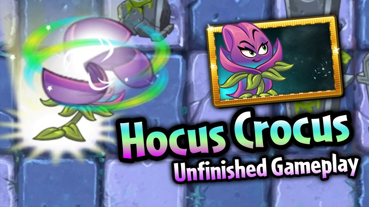 Plants vs. Zombies 2 Hocus Crocus Unfinished Gameplay