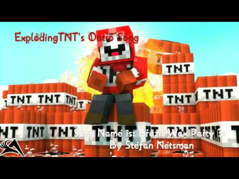 ExplodingTNT'S Outro Song with Song Name