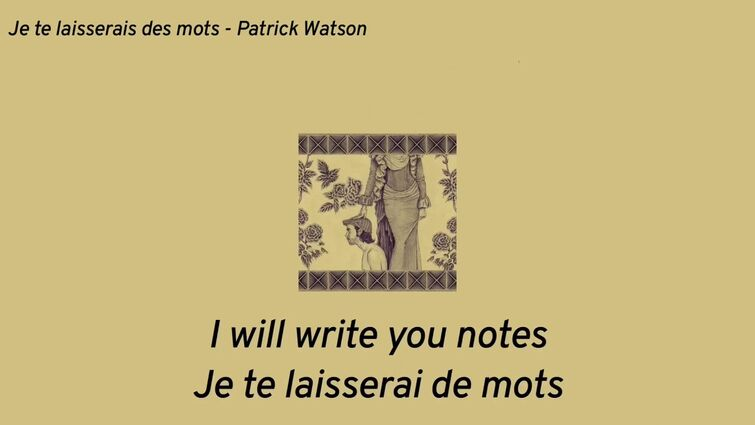 Je te lasserai des mots - Patrick Watson [English/French Lyrics]