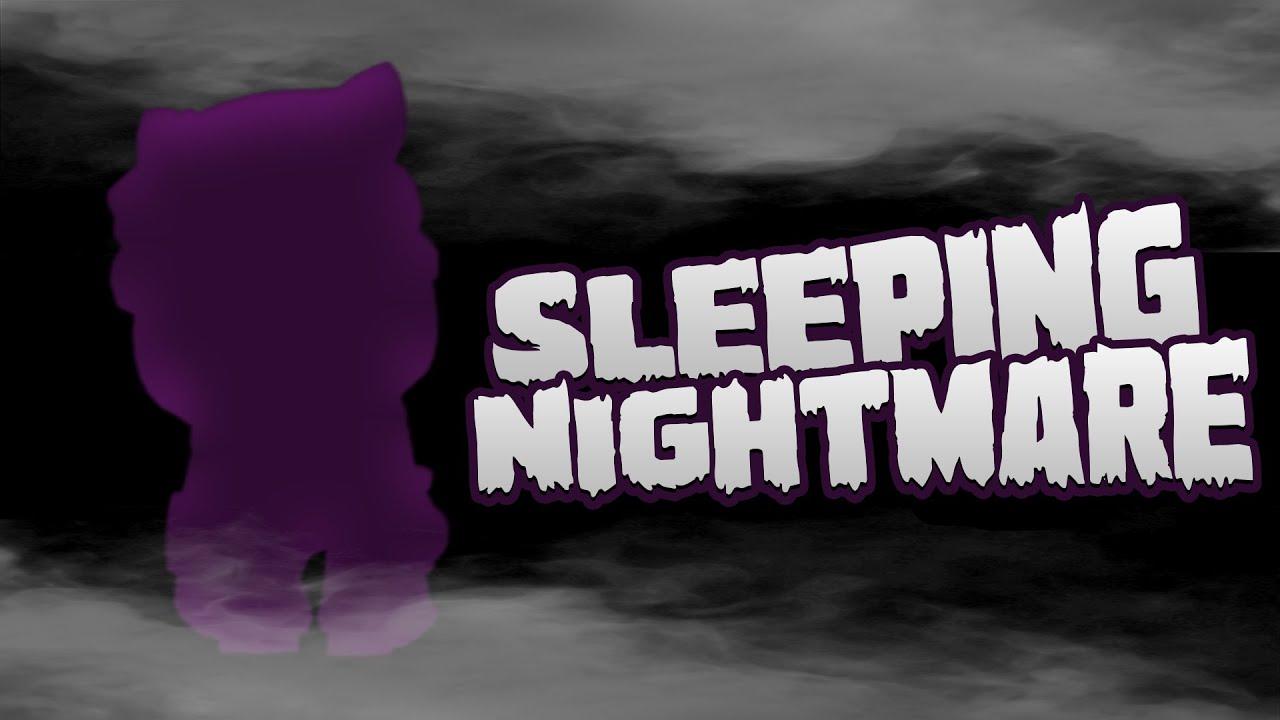 SLEEPING NIGHTMARE in Big Game