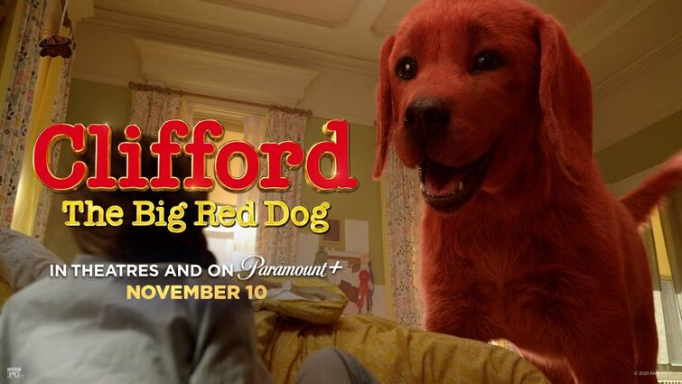 Clifford the Big Red Dog - Final Trailer