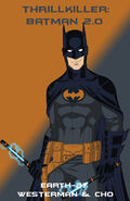 Batman 2.0 (Thrillkiller)