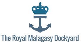 The Royal Malagasy Dockyard