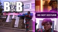 The B&B - Kim's Palace Episode 1