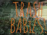 Trash Babies