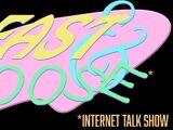 Fast & Loose Internet Talk Show