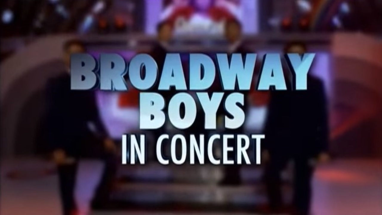 Broadway Boys in Concert