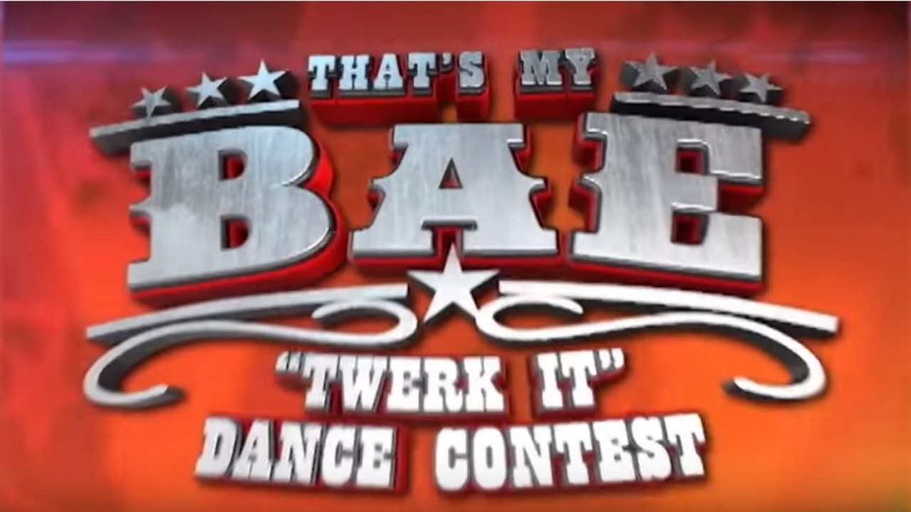 "That's My Bae: ""Twerk It"" Dance Contest"