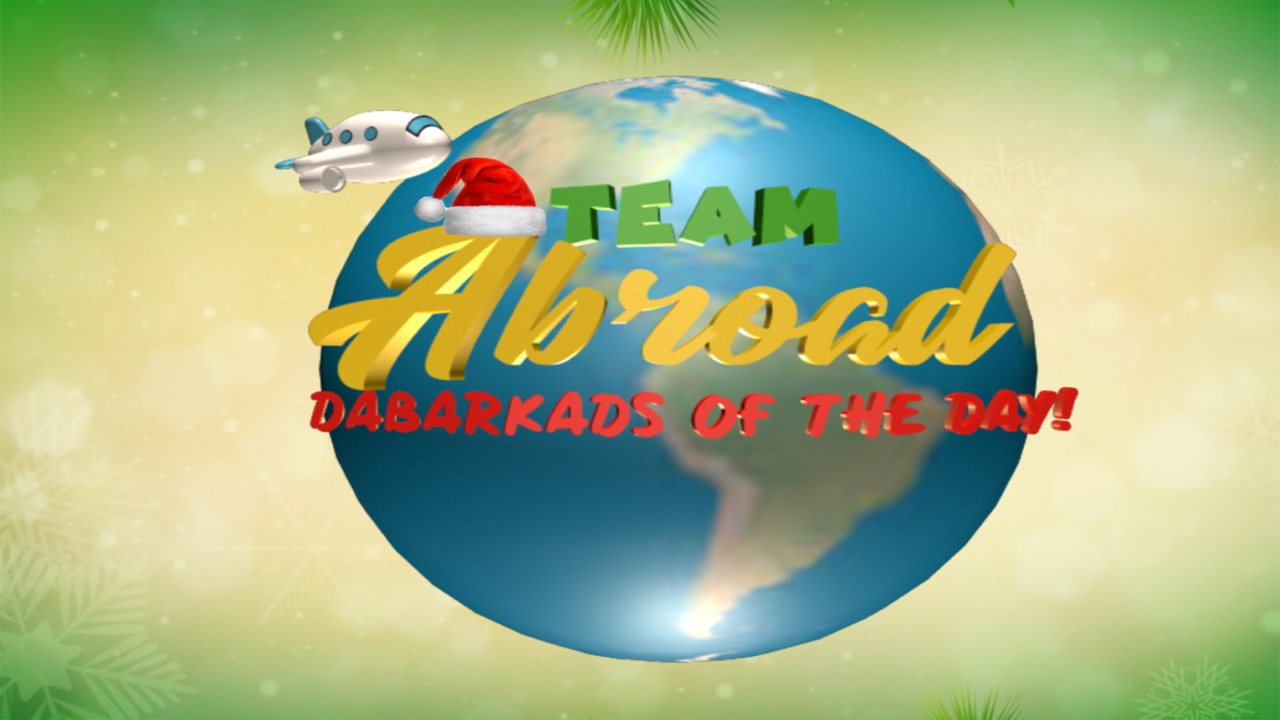 Team Abroad Dabarkads of the Day!