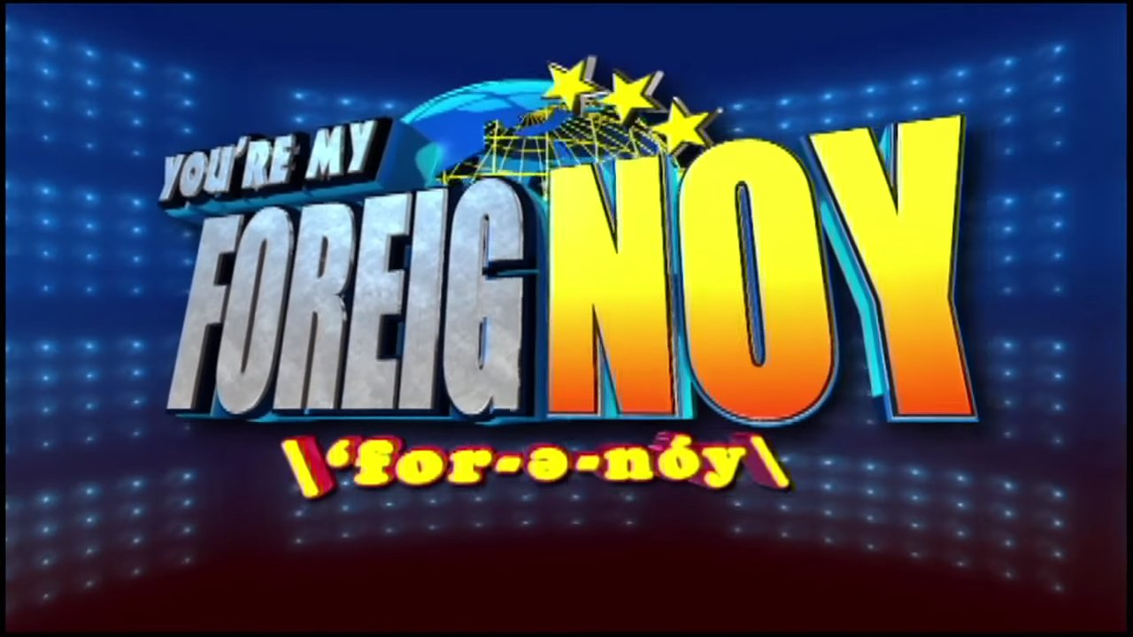 You're My Foreignoy