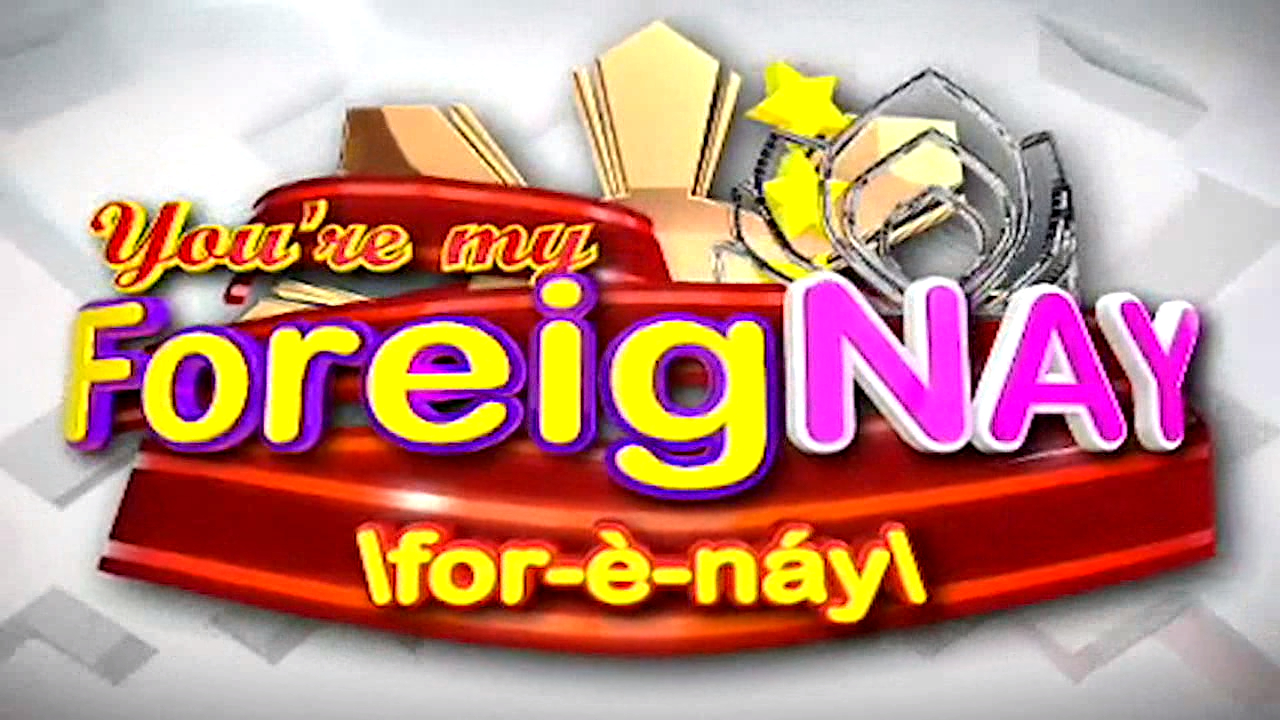 You're My Foreignay