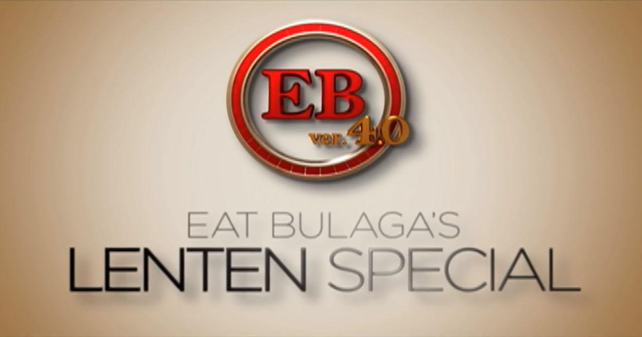 Eat Bulaga's Lenten Special 2019