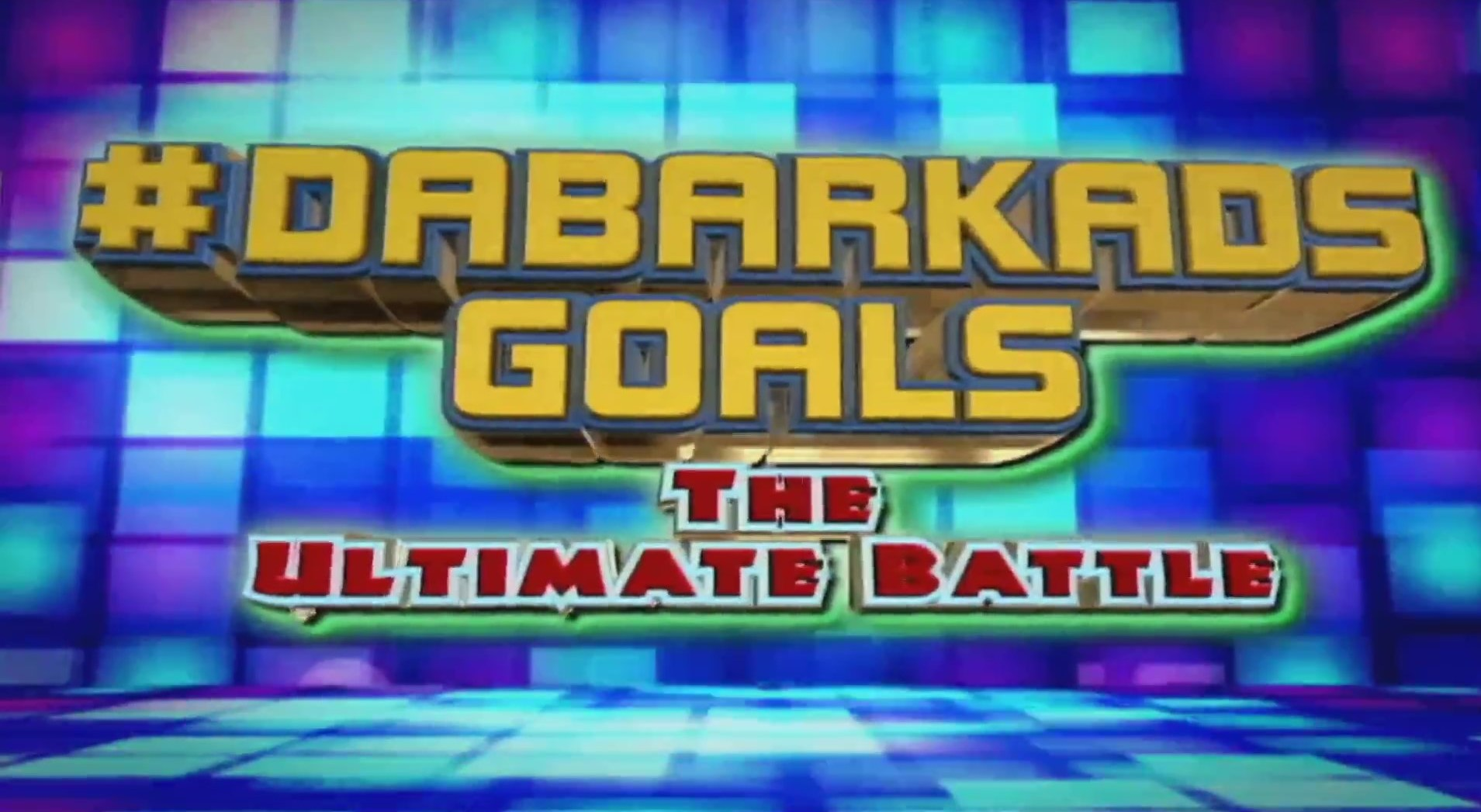 Dabarkads Goals: The Ultimate Battle