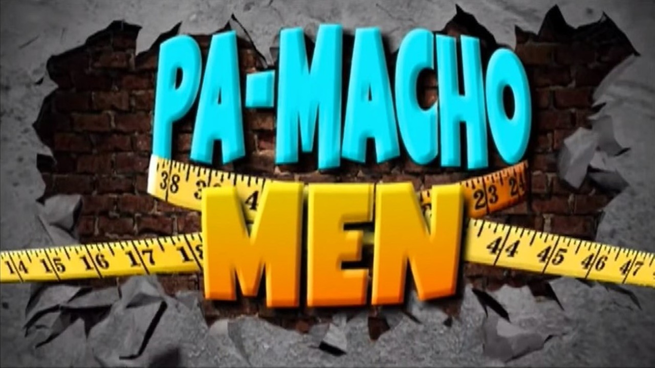 Pa-Macho Men