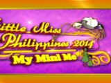 Little Miss Philippines 2014: My Mini Me