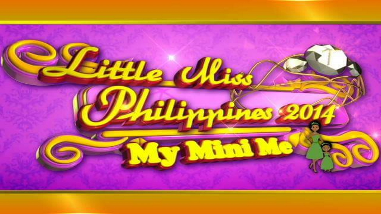 Little Miss Philippines 2014: My Mini Me
