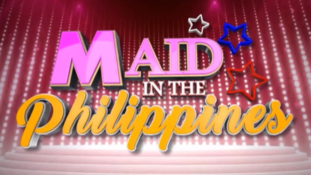 Maid in the Philippines 2019