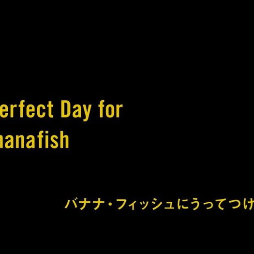 Episode 01 A Perfect Day for Bananafish