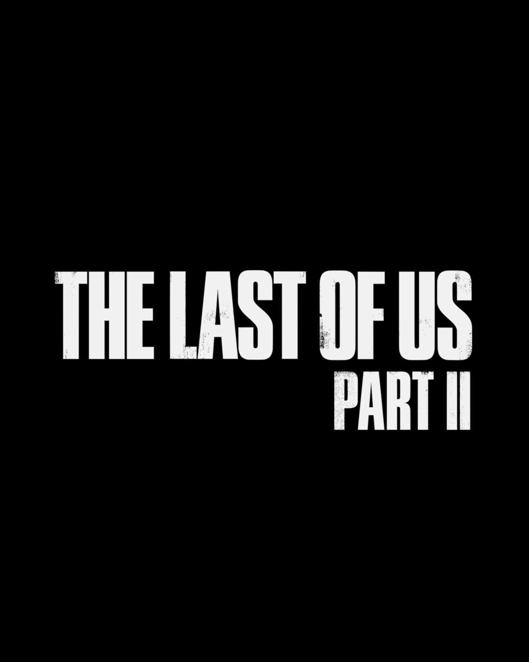 """The Last of Us™: Part II's Instagram video: """"Just a little reminder  It's officially the year of The Last of Us Part II! #TheLastofUsPartII"""""""