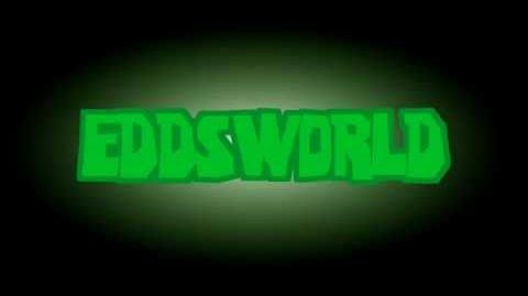 Eddsworld - Eddsworld - Eddsworld - Intro Song