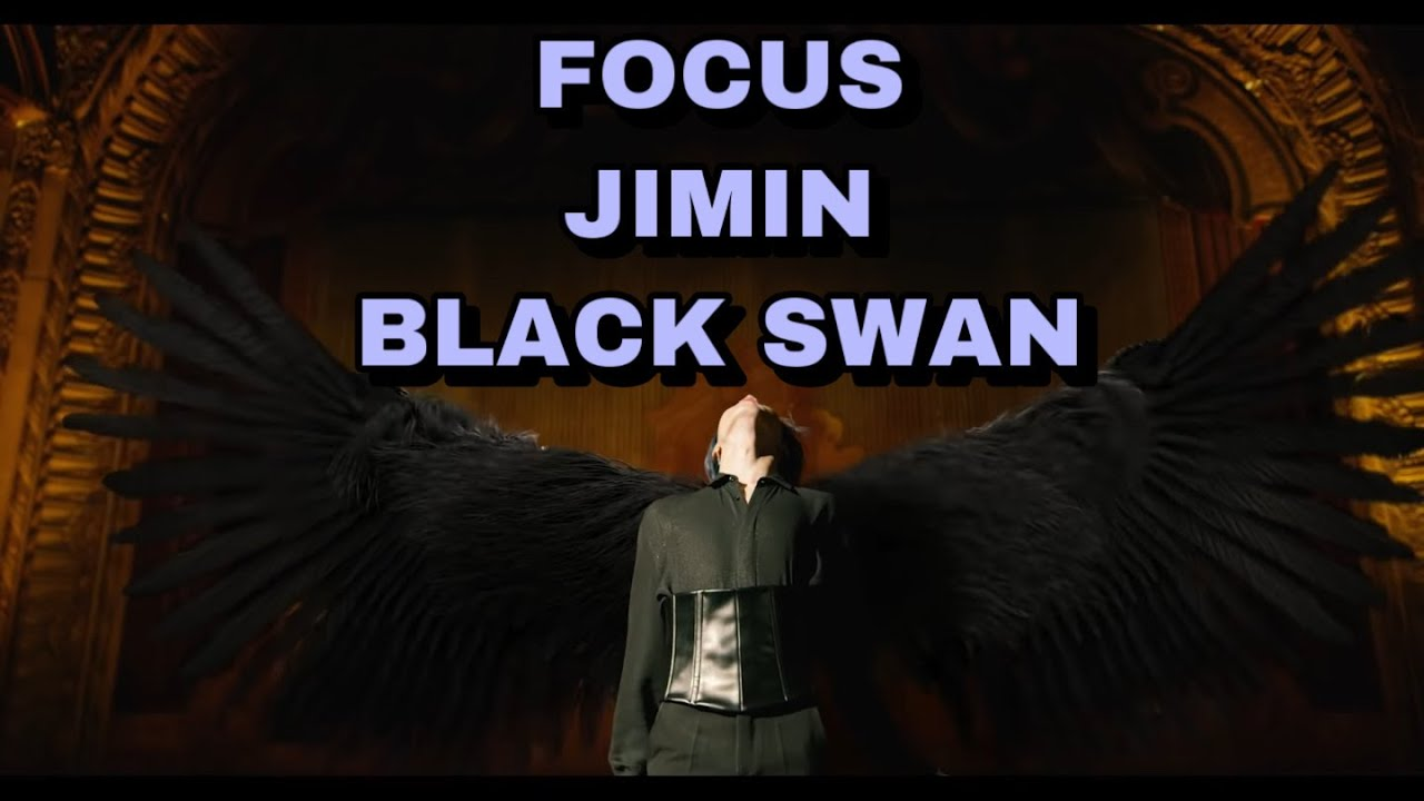 Focus Jimin in BLACK SWAN MV