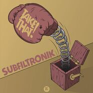 Subfiltronik - Take That