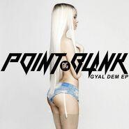 Point.Blank - Gyal Dem EP