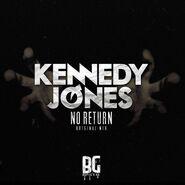 Kennedy Jones - No Return