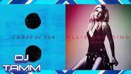 Ed Sheeran vs. Ellie Goulding - Shape of Burn (Shape of You vs