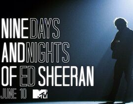 Ed-Sheeran-Nine-Days-And-Nights-MTV.jpg