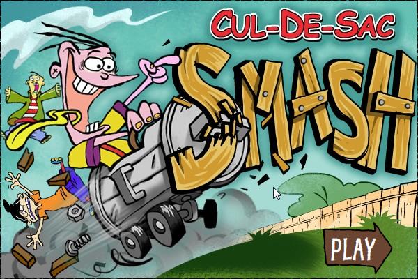 Cul-de-Sac Smash