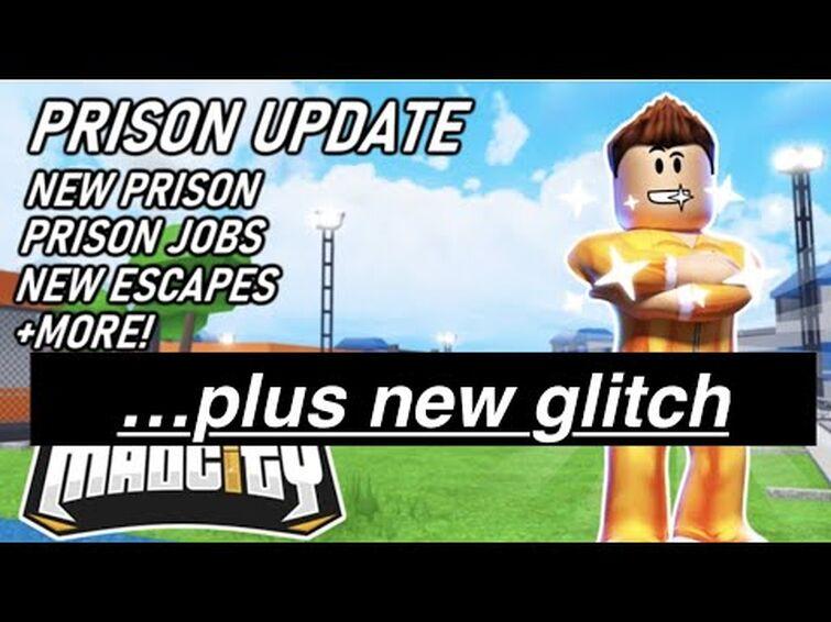 MAD CITY NEW PRISON NEW ESCAPE GLITCH!!!(for the devs!)