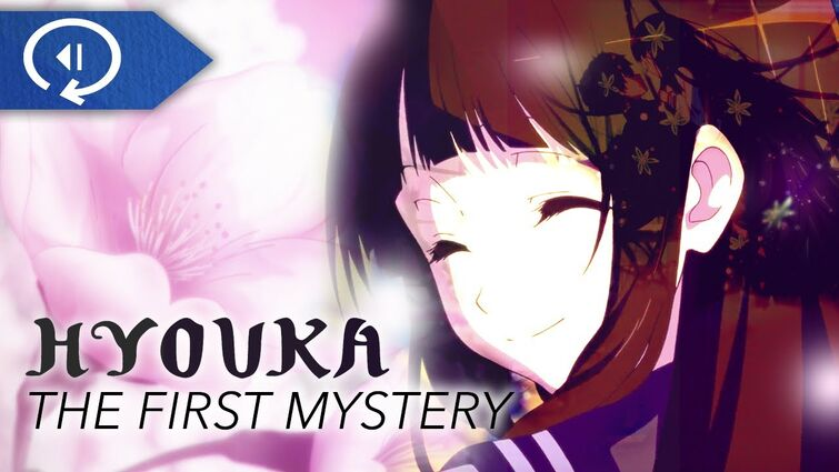 The Perfect Introduction of Hyouka's First Mystery