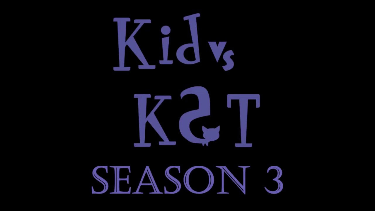 Kid vs Kat Season 3 - Fanmade Soundtrack - A Forgotten Story