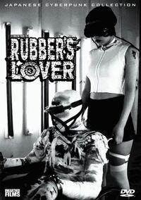 Rubbers lover.jpg