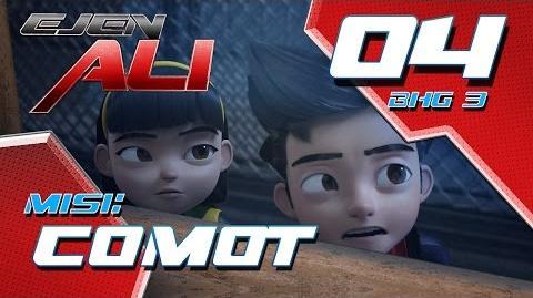 Ejen Ali (Episod 4 Bhg 3) - Misi COMOT