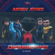 Mission Diez - Debriefing