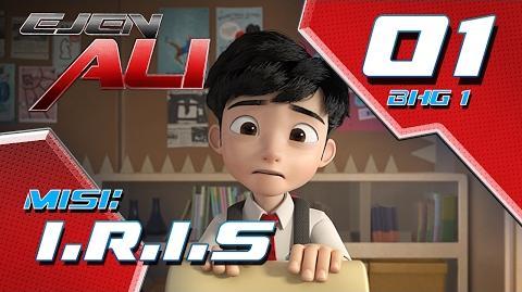 Ejen Ali (Episod 1 Bhg 1) - Misi Iris