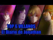 El Diario de Jonathan- Top 6 Villanos del Concurso PARTE 2