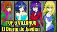 Top 6 Villanos del Diario de Jayden (Concurso)