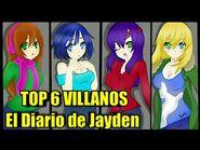 El Diario de Jayden- Top 6 Villanos del Concurso PARTE 1